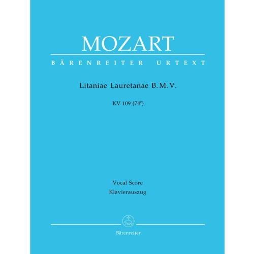 BARENREITER MOZART W.A. - LITANIAE LAURETANAE B.M.V. KV 109 (74E) - KLAVIERAUSZUG