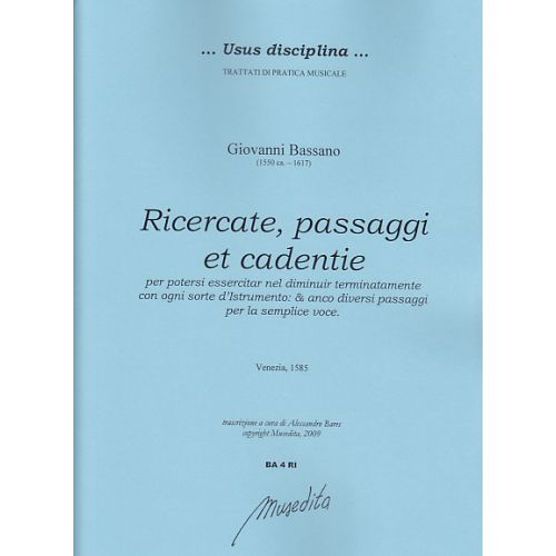 MUSEDITA BASSANO GIOVANNI - RICERCATE, PASSAGGI ET CADENTIE