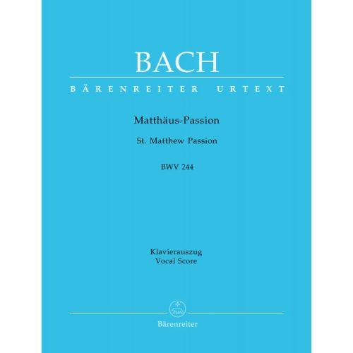 BARENREITER BACH J.S - ST MATTHEW PASSION BWV 244 - VOCAL SCORE