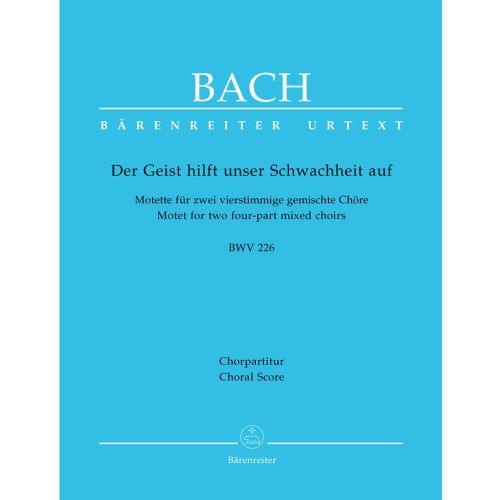 BARENREITER BACH J.S. - DER GEIST HILFT UNSER SCHWACHHEIT AUF BWV 226 - CHORAL SCORE