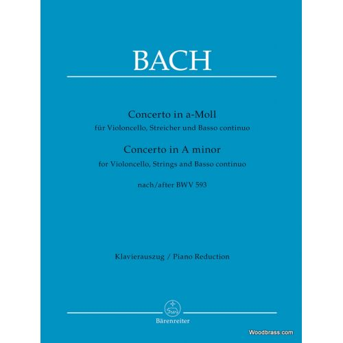 BARENREITER BACH J.S. - CONCERTO IN A-MOLL FOR VIOLONCELLO, STRINGS AND BASSO CONTINUO BWV 593 - PIANO REDUCTION