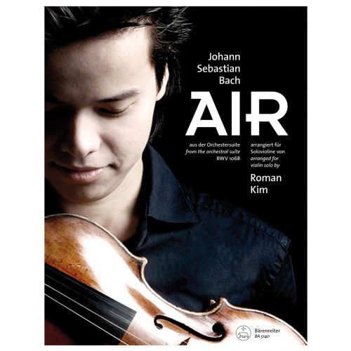 BARENREITER BACH J.S. - AIR FROM THE ORCHESTRAL SUITE BWV 1068 - VIOLON