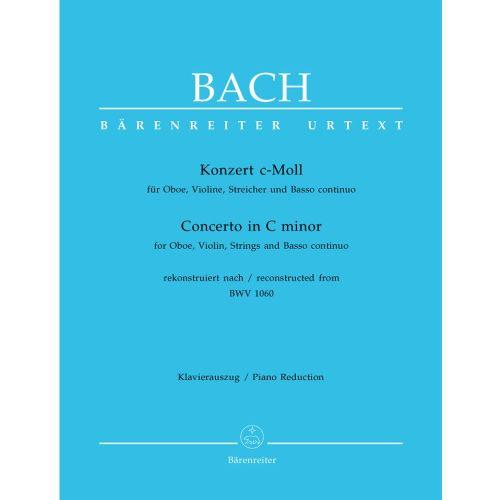 BARENREITER BACH J.S - CONCERTO IN C MINOR FOR OBOE, VIOLIN, STRINGS AND BASSO CONTINUO - OBOE, VIOLIN, PIANO