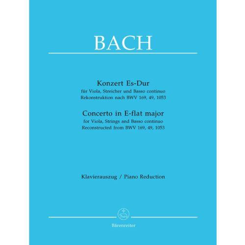 BARENREITER BACH J.S. - KONZERT ES-DUR FUR VIOLA, STREICHER UND BASSO CONTINUO REKONSTRUKTION NACH BWV 169, 49,