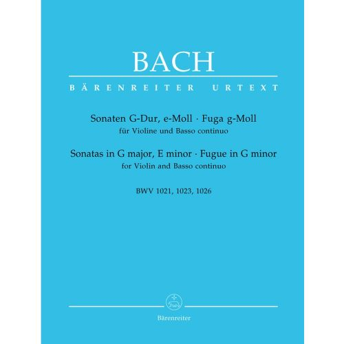 BARENREITER BACH J.S. - SONATAS IN G MAJOR BWV 1021, E MINOR BWV 1023, FUGUE IN G MINOR BWV 1026 - VIOLIN, BASSO