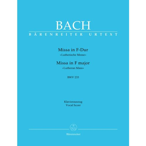 BARENREITER BACH J.S. - MISSA IN F MAJOR BWV 233