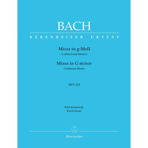 BARENREITER BACH J.S. - MISSA IN G MINOR BWV 235