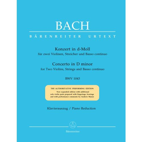 BARENREITER BACH J.S. - CONCERTO IN D MINOR BWV 1043 FOR 2 VIOLINS, STRINGS AND BASSO CONTINUO