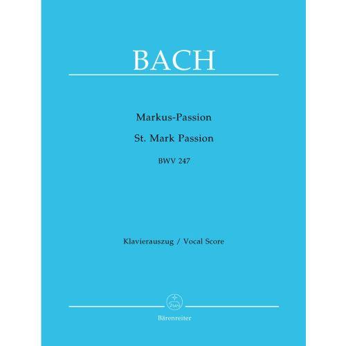 BARENREITER BACH J.S. - ST MARK PASSION BWV 247 - VOCAL SCORE