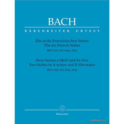 BARENREITER BACH J.S. - DIE SECHS FRANZÖSISCHEN SUITEN - PIANO (CLAVECIN)