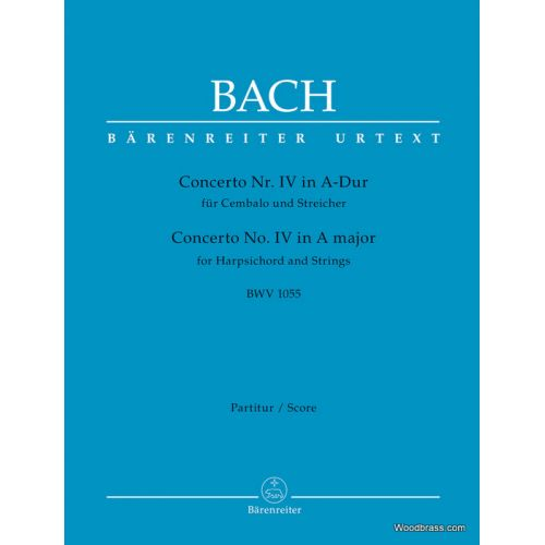 BARENREITER BACH J.S. - CONCERTO N°4 IN A-DUR BWV 1055 - SCORE