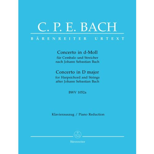 BARENREITER BACH C.P.E. - CONCERTO IN D MINOR FOR HARPSICHORD AND STRINGS J.S. BACH BWV 1052A - 2 PIANOS