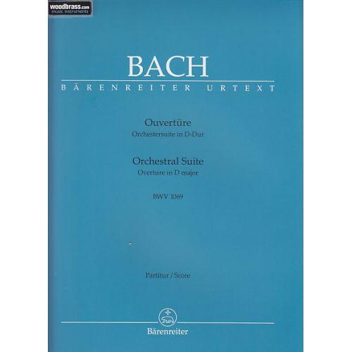 BARENREITER BACH J. S. - OUVERTURE D-Dur BWV 1069