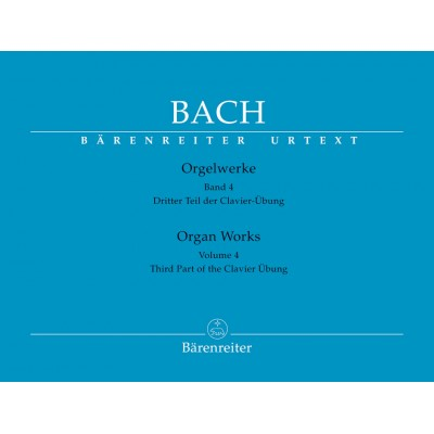 BARENREITER BACH J.S. - ORGAN WORKS VOL.4