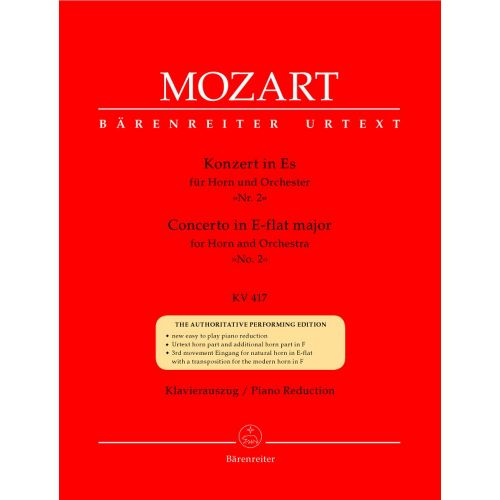 BARENREITER MOZART W.A. - CONCERTO N°2 IN E-FLAT MAJOR KV 417 FOR HORN AND ORCHESTRA - HORN, PIANO
