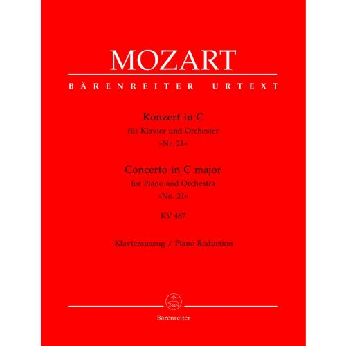 BARENREITER MOZART W.A. - CONCERTO N°21 IN C MAJOR FOR PIANO AND ORCHESTRA KV467 - PIANO REDUCTION