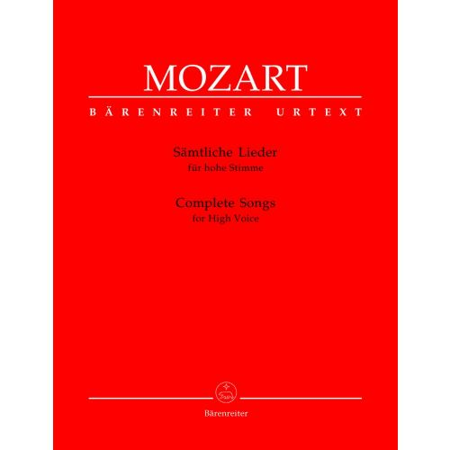 BARENREITER MOZART W.A. - COMPLETE SONGS - HIGH VOICE, PIANO