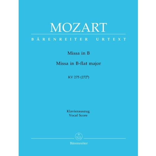 BARENREITER MOZART W.A. - MISSA IN B-FLAT MAJOR KV 275 - VOCAL SCORE