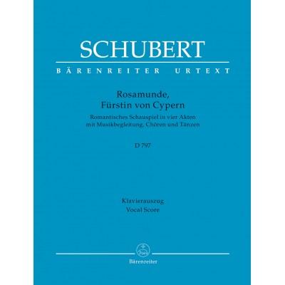 BARENREITER SCHUBERT FRANZ - ROSAMUNDE, FURSTIN VON CYPERN D797 - VOCAL SCORE