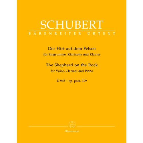 BARENREITER SCHUBERT FRANZ - DER HIRT AUF DEM FELSEN D965 OP. POST. 129 - VOICE, CLARINET, PIANO