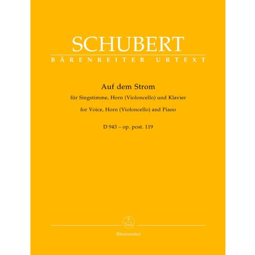 BARENREITER SCHUBERT F. - AUF DEM STORM D 943 OP.POST.119 - VOICE, HORN OR VIOLONCELLO, PIANO
