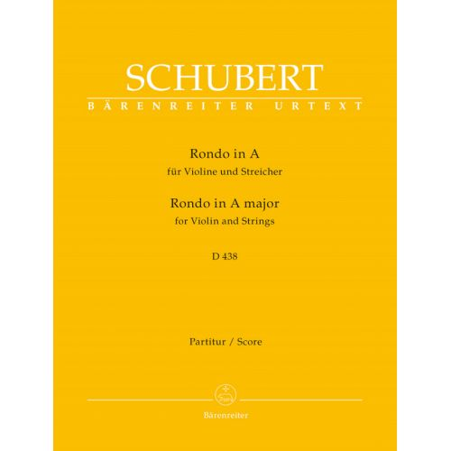 BARENREITER SCHUBERT FRANZ - RONDO FOR VIOLIN AND STRINGS IN A MAJOR D 438 - SCORE
