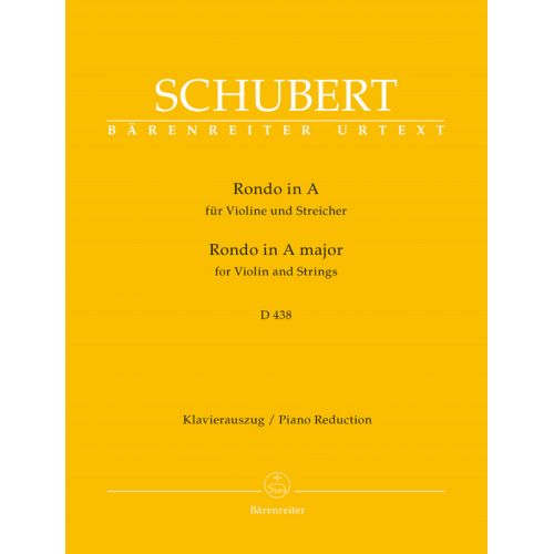 BARENREITER SCHUBERT FRANZ - RONDO FOR VIOLIN AND STRINGS IN A MAJOR D 438 - VIOLON / PIANO