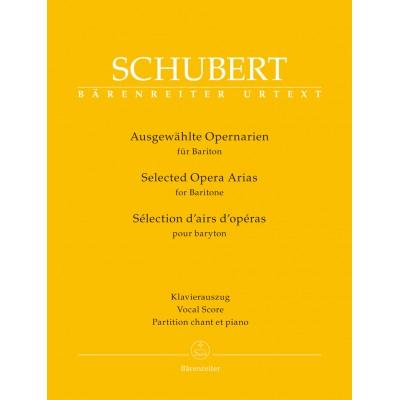 BARENREITER SCHUBERT FRANZ - SELECTED OPERA ARIAS FOR BARITONE - CHANT & PIANO