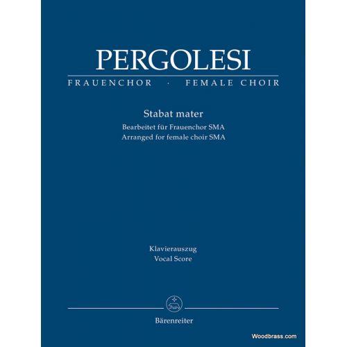 BARENREITER PERGOLESE G.B. - STABAT MATER - FEMALE CHOIR SMA - VOCAL SCORE