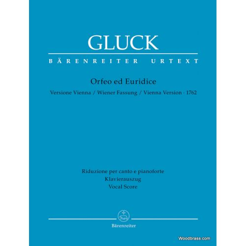 BARENREITER GLUCK C.W. - ORFEO ED EURIDICE - VIENNA VERSION 1762 - VOCAL SCORE