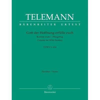 BARENREITER TELEMANN G.P. - GOTT DER HOFFNUNG ERFULLE EUCH TVWV 1:634 - SCORE