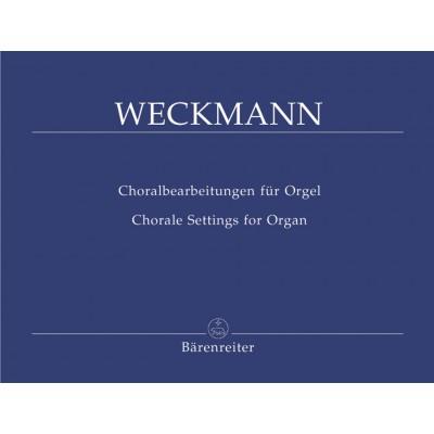 BARENREITER WECKMANN - CHORALBEARBEITUNGEN FUR ORGEL - ORGAN