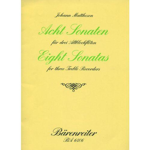 BARENREITER MATTHESON J. - ACHT SONATEN FUR 3 ALTBLOCKFLOTEN OP. 1/3-10 - RECORDER