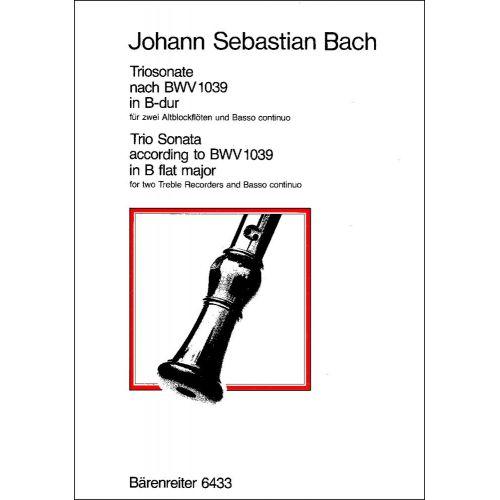 BARENREITER BACH J.S. - TRIOSONATE B-DUR (ORIGINAL G-DUR) FUR ZWEI BLOCKFLOTEN UND BASSO CONTINUO BWV 1039