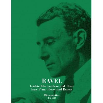 BARENREITER RAVEL M. - LEICHTE KLAVIERSTÜCKE UND TÄNZE