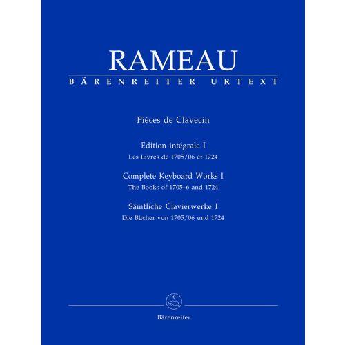 BARENREITER RAMEAU J.P. - PIECES DE CLAVECIN EDITION INTEGRALE VOL.1