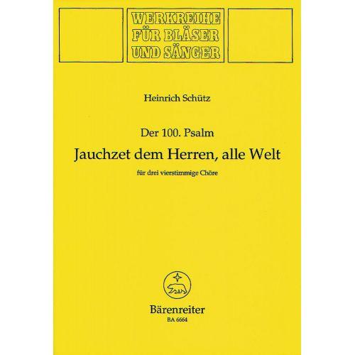 BARENREITER SCHUTZ HEINRICH - JAUCHZET DEM HERRN ALLE WELT, SWV DEEST - BRASS