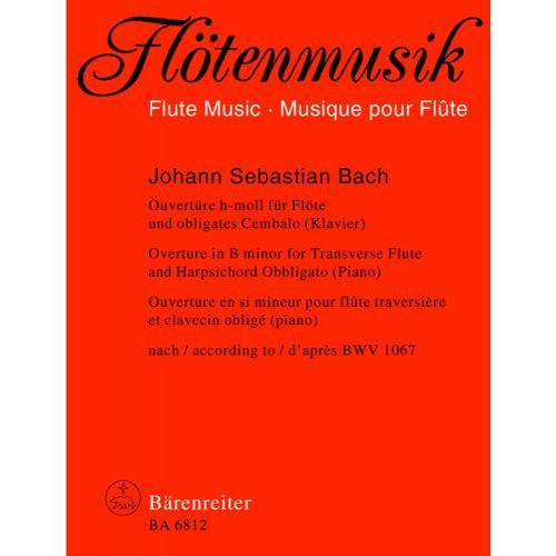 BARENREITER BACH J.S. - OVERTURE - ORCHESTRAL SUITE IN H MINOR BWV 1067 - FLUTE, HARPSICHORD/PIANO