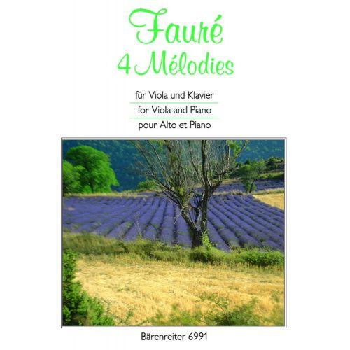 BARENREITER FAURE GABRIEL - 4 MELODIES - VIOLA, KLAVIER