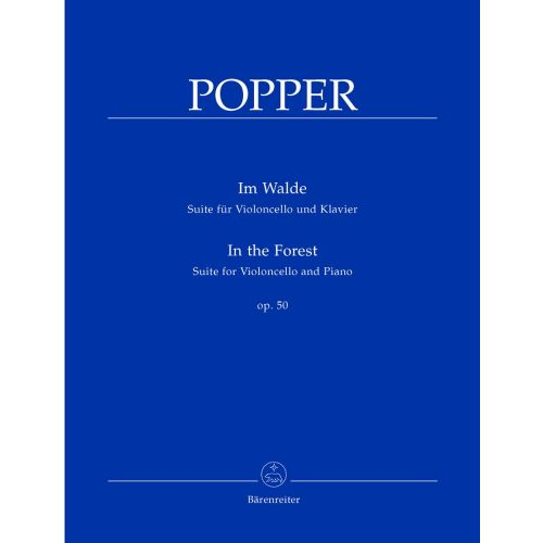 BARENREITER POPPER DAVID - IN THE FOREST OP.50 - VIOLONCELLO AND PIANO
