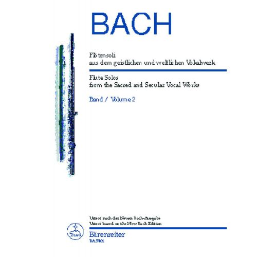 BARENREITER BACH J.S. - FLUTE SOLOS FROM THE SACRED AND SECULAR VOCAL WORKS VOL.2 - FLUTE
