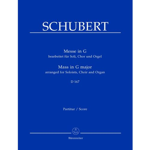 BARENREITER SCHUBERT FRANZ - MASS IN G-MAJOR G-MAJOR D 167 - ORGAN, CHOIR