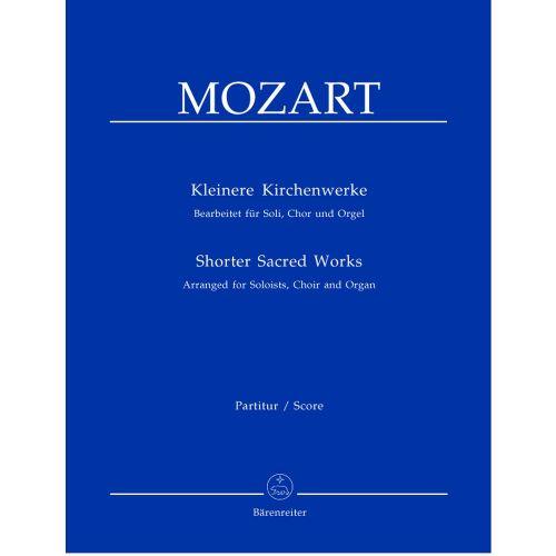 BARENREITER MUSICAL MOZART W.A. - SHORTER SACRED WORKS - SOLI, MIXED CHOIR, ORGAN