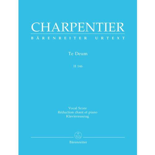 BARENREITER CHARPENTIER M.A - TE DEUM D-MAJOR H 146