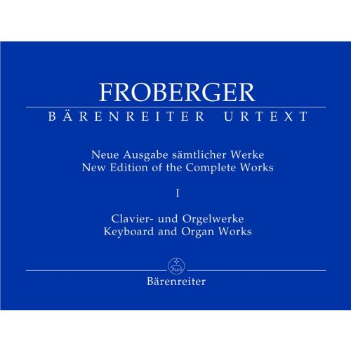 BARENREITER FROBERGER J.J. - NEW EDITION OF THE COMPLETE WORKS, VOL. 1 - ORGAN