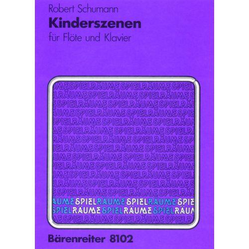 BARENREITER SCHUMANN ROBERT - KINDERSZENEN (TRANSCRIPTION DE SLEMBECK) - FLÛTE & PIANO