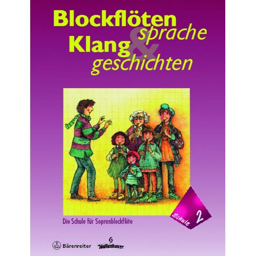 BARENREITER ROTHE/RAHLF - BLOCKFLOTENSPRACHE, KLANGGESCHICHTEN. SCHULE FUR SOPRANBLOCKFLOTE BAND 2