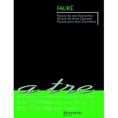 BARENREITER FAURE GABRIEL - PAVANE - 3 CLARINETTES