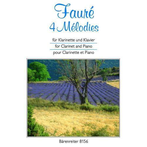 BARENREITER FAURE GABRIEL - 4 MELODIES - CLARINET, PIANO