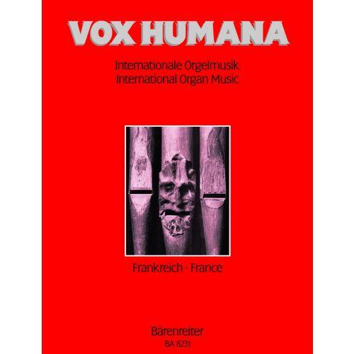 BARENREITER VOX HUMANA. INTERNATIONALE ORGELMUSIK - ORGEL